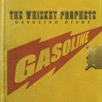 Purchase The Whiskey Prophets - Gasoline Diary