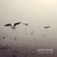 Purchase Ephemerals - Chasin Ghosts
