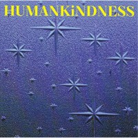 Purchase Humankindness - Humankindness