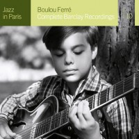 Purchase Boulou Ferré - Complete Barclay Recordings CD1