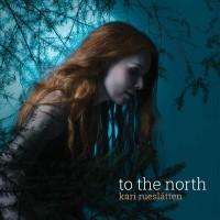 Purchase Kari Rueslatten - To The North