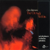 Purchase Chico Freeman - The Outside Within (With Jack Dejohnette, Cecil Mcbee & John Hicks)