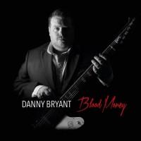 Purchase Danny Bryant - Blood Money