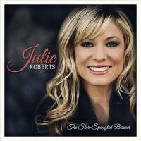Purchase Julie Roberts - Star Spangled Banner (CDS)