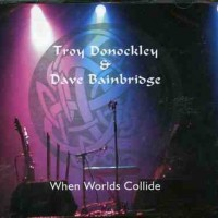Purchase Troy Donockley & Dave Bainbridge - When Worlds Collide