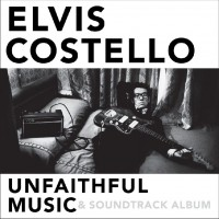 Purchase Elvis Costello - Unfaithful Music & Soundtrack Album CD1
