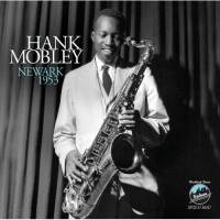 Purchase Hank Mobley - Newark 1953 CD2