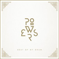 Purchase Powers - Beat Of My Drum (CDS)