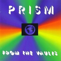 Purchase Prism - From The Vaults
