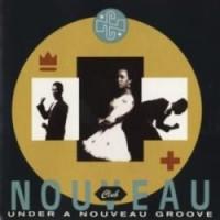 Purchase Club Nouveau - Under A Nouveau Groove