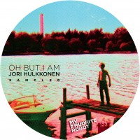 Purchase Jori Hulkkonen - Oh But I Am Sampler (EP)