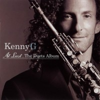 Purchase Kenny G - At Last...The Duets Album