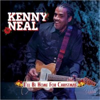 Purchase Kenny Neal - I'll Be Home For Christmas