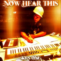 Purchase KRS-One - Now Hear This The Album