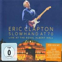 Purchase Eric Clapton - Slowhand At 70: Live At The Royal Albert Hall CD1