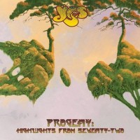 Purchase Yes - Progeny: Highlights From Seventy-Two CD1