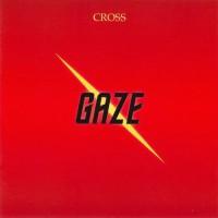 Purchase Cross - Gaze (Remastered 1999)