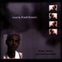 Purchase Marie Fredriksson - Duets, Demos And Odd Live Tracks