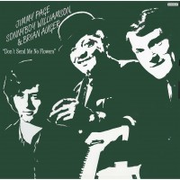 Purchase Jimmy Page - Don't Send Me No Flowers (With Sonny Boy Williamson & Brian Auger) (Vinyl)