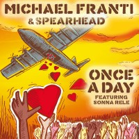 Purchase Michael Franti & Spearhead - Once A Day (CDS)