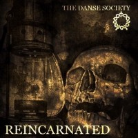 Purchase The Danse Society - Reincarnated