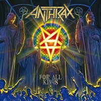 Purchase Anthrax - For All Kings