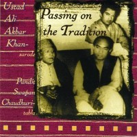Purchase Ali Akbar Khan - Passing On The Tradition