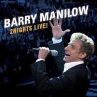 Purchase Barry Manilow - 2Nights Live! CD1