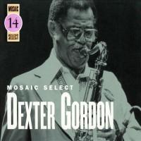 Purchase Dexter Gordon - Mosaic Select CD1