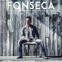 Purchase Fonseca - Entre Mi Vida Y La Tuya (CDS)