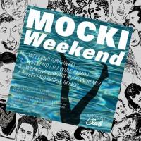 Purchase Mocki - Weekend (Jai Wolf Remix) (CDS)