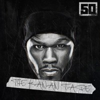 Purchase 50 Cent - The Kanan Tape