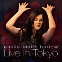 Purchase Emilie-Claire Barlow - Live In Tokyo