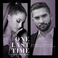 Purchase Ariana Grande - One Last Time (Attends-Moi) (Feat. Kendji Girac) (CDS)