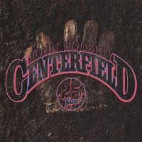 Purchase John Fogerty - Centerfield (25th Anniversary Edition)