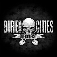 Purchase Buried Cities - The Good Fight