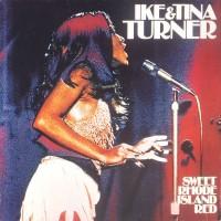 Purchase Ike & Tina Turner - Sweet Rhode Island Red (Vinyl)