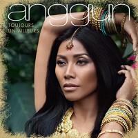 Purchase Anggun - Toujours Un Ailleurs