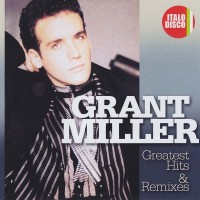 Purchase Grant Miller - Greatest Hits & Remixes CD2