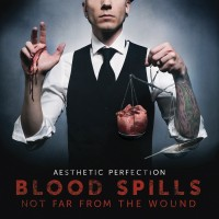 Purchase Aesthetic Perfection - Blood Spills Not Far From The Wound