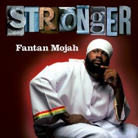 Purchase Fantan Mojah - Stronger