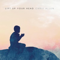 Purchase Chris Allen - Lift Up Your Head