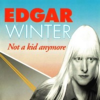 Purchase Edgar Winter - Not A Kid Anymore