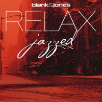 Purchase Blank & Jones - Relax Jazzed