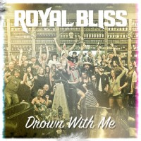 Purchase Royal Bliss - Drown With Me (CDS)