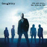 Purchase Daughtry - It's Not Over....The Hits So Far