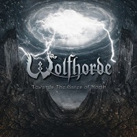 Purchase Wolfhorde - Towards The Gate Of North