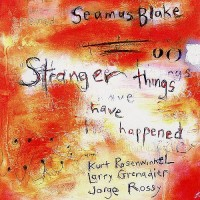 Purchase Seamus Blake - Stranger Things Have Happened