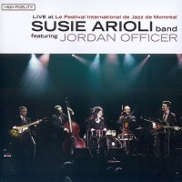 Purchase Susie Arioli - Live At The Montreal International Jazz Festival (With Jordan Officer)