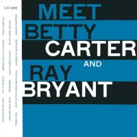 Purchase Betty Carter & Ray Bryant - Meet Betty Carter And Ray Bryant (Reissued 1996)